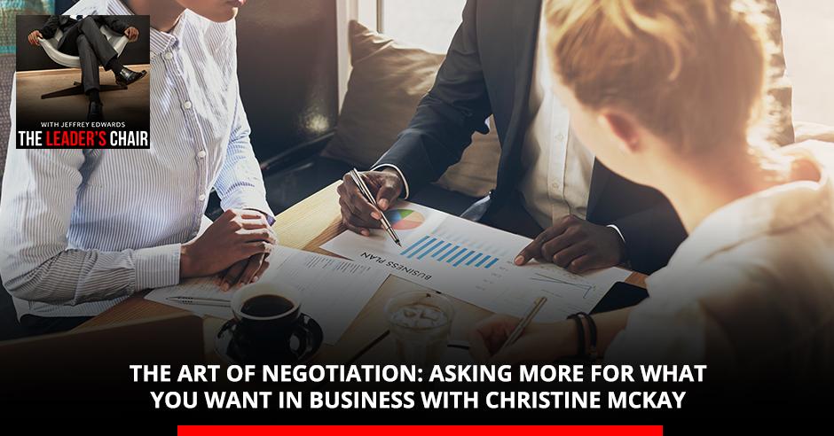 TLC 18 | Art Of Negotiation
